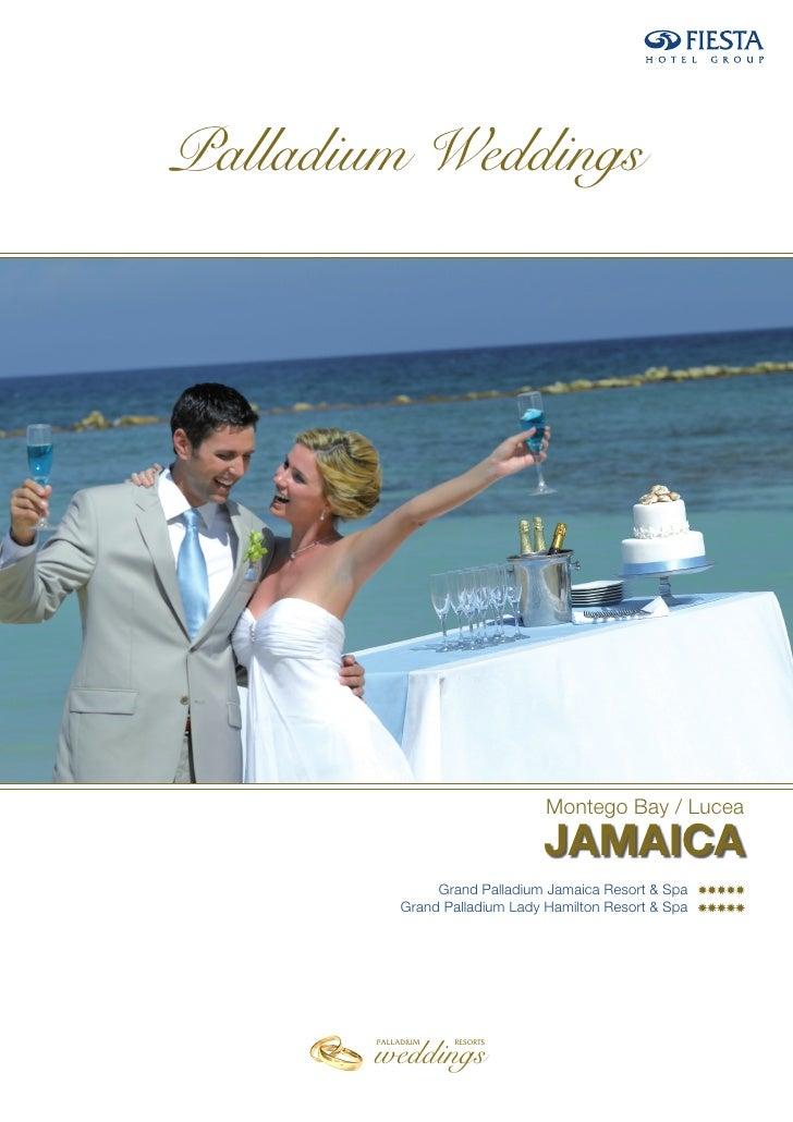 Palladium Weddings                                 Montego Bay / Lucea                                JAMAICA             ...