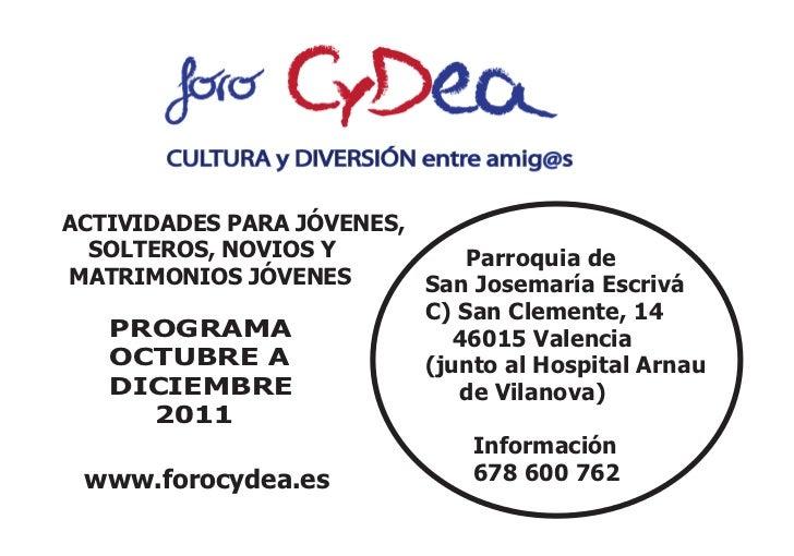 Calendario Actividades Foro CyDea. Octubre-diciembre 2011