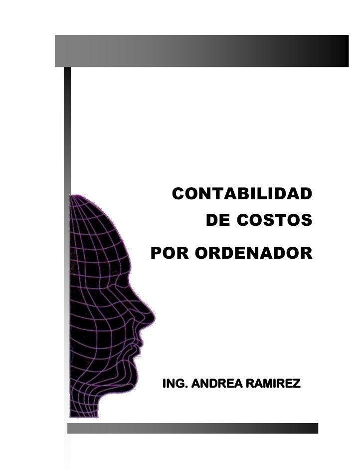 CONTABILIDAD     DE COSTOSPOR ORDENADORING. ANDREA RAMIREZ