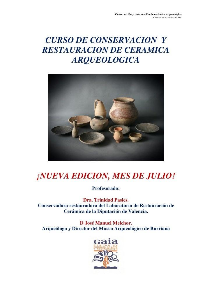 Conservación y restauración de cerámica arqueológica                                                                Centro...