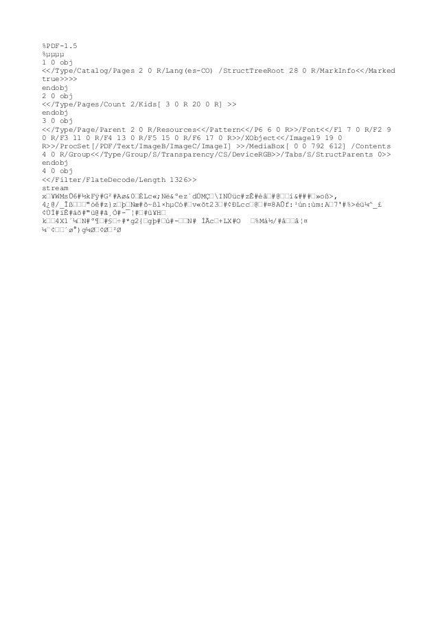 %PDF-1.5%µµµµ1 0 obj<</Type/Catalog/Pages 2 0 R/Lang(es-CO) /StructTreeRoot 28 0 R/MarkInfo<</Markedtrue>>>>endobj2 0 obj<...