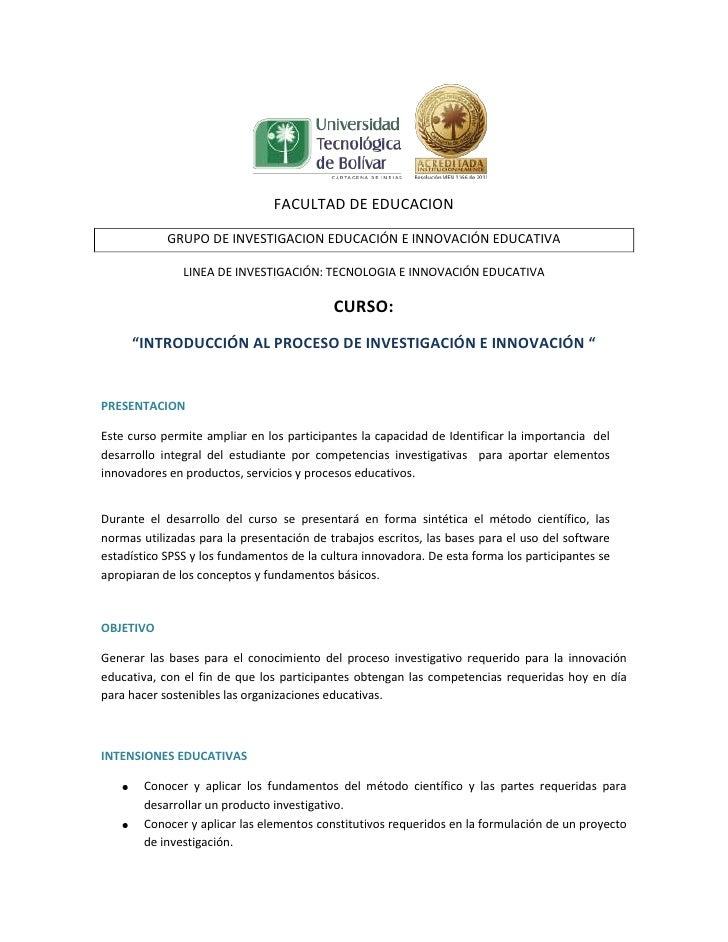 FACULTAD DE EDUCACION            GRUPO DE INVESTIGACION EDUCACIÓN E INNOVACIÓN EDUCATIVA               LINEA DE INVESTIGAC...