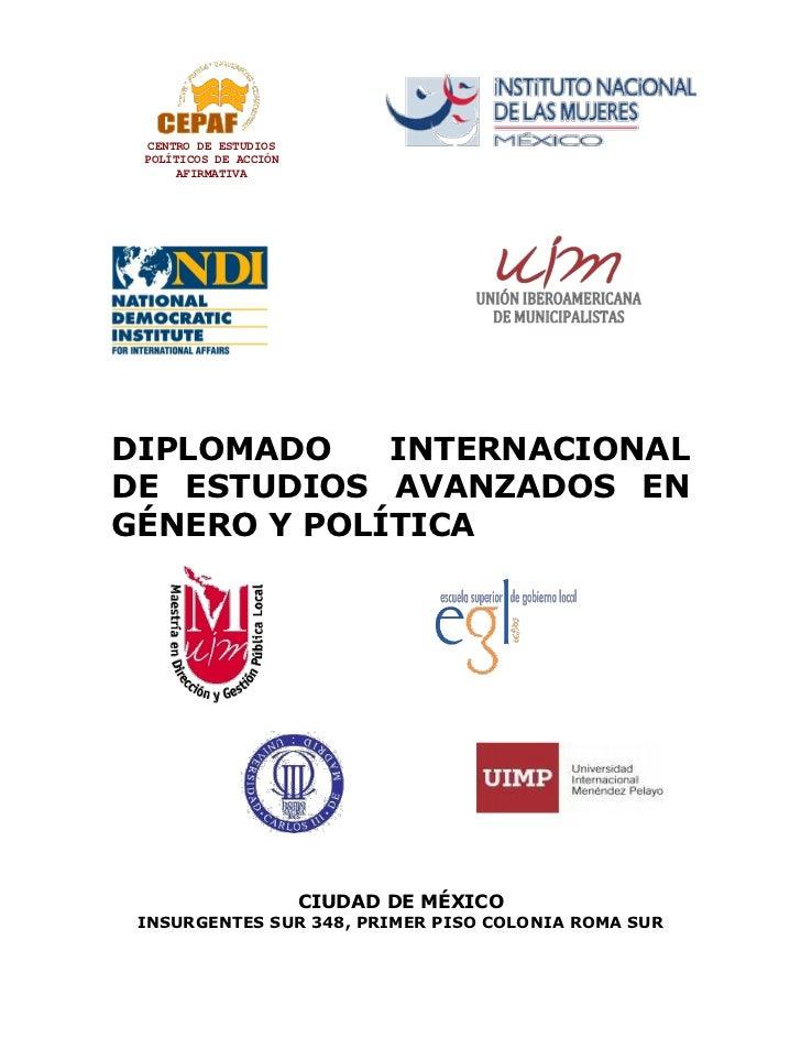 CENTRO DE ESTUDIOS POLÍTICOS DE ACCIÓN     AFIRMATIVADIPLOMADO    INTERNACIONALDE ESTUDIOS AVANZADOS ENGÉNERO Y POLÍTICA  ...