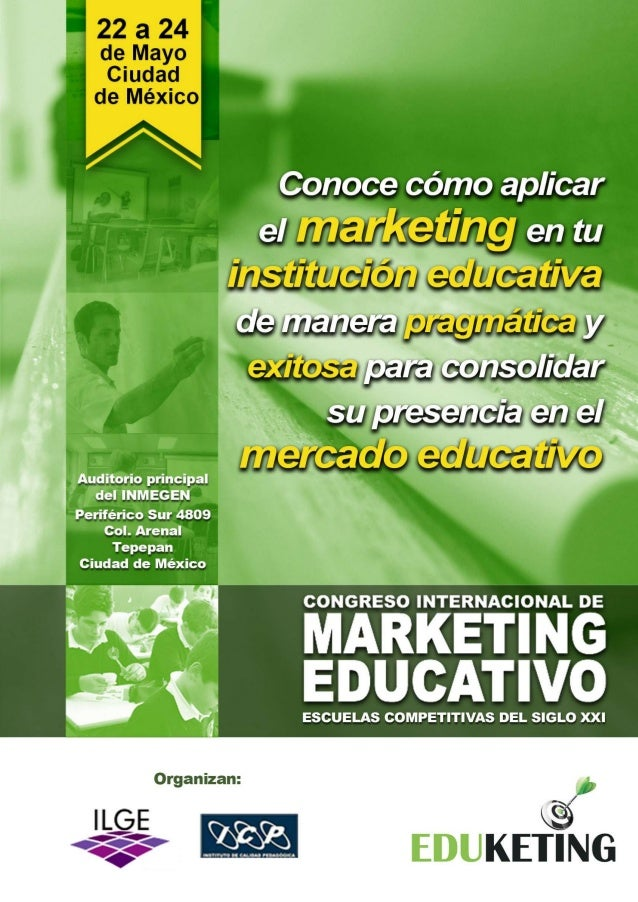Eduketing México 22 a 24 de mayo 2013