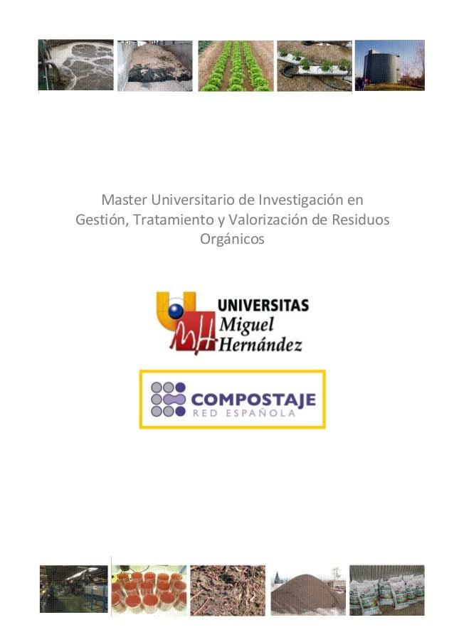 Master Universitario de Investigación en Gestión, Tratamiento y Valorización de Residuos Orgánicos