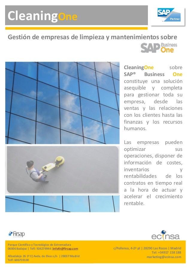 CleaningOne CleaningOne sobre SAP® Business One constituye una solución asequible y completa para gestionar toda su empres...