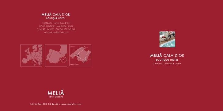 PORTINATX, 16-18. CALA D'OR       07660 SANTANYÍ - MALLORCA, SPAIN     T. (34) 971 648181 - FAX (34) 971 643242           ...