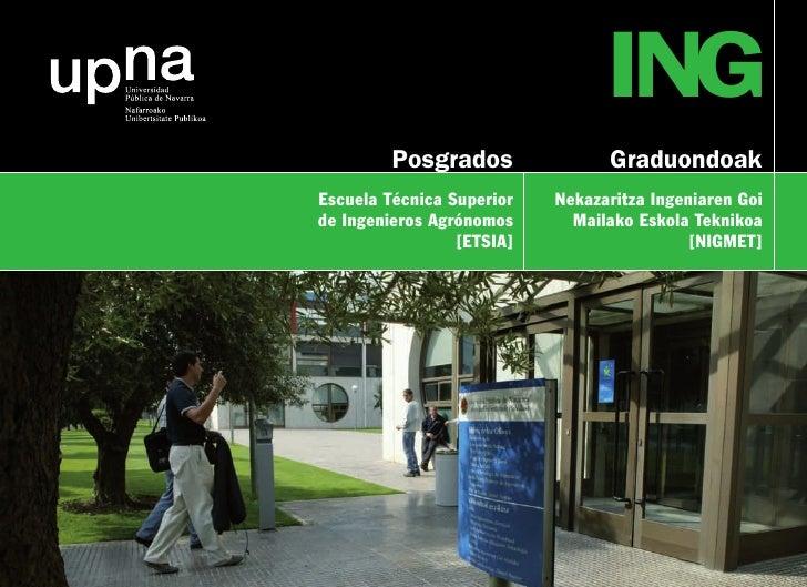 ING          Posgrados               Graduondoak Escuela Técnica Superior   Nekazaritza Ingeniaren Goi de Ingenieros Agrón...