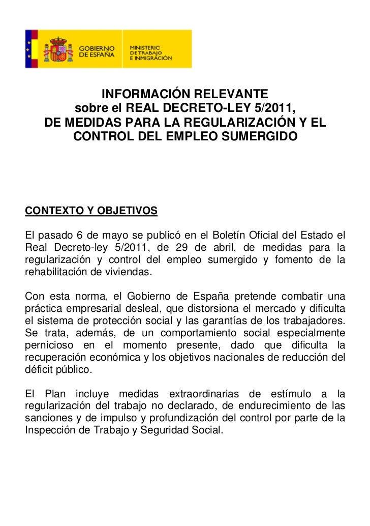 INFORMACIÓN RELEVANTE        sobre el REAL DECRETO-LEY 5/2011,    DE MEDIDAS PARA LA REGULARIZACIÓN Y EL        CONTROL DE...