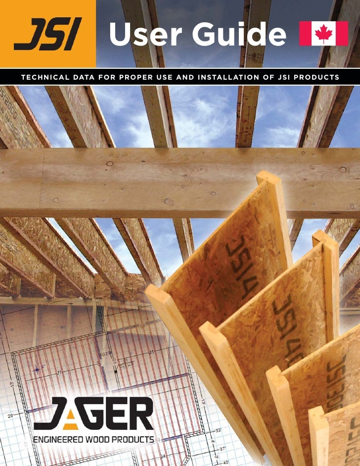 User Guide TECHNICAL DATA FOR PROPER USE AND INSTALLATION OF JSI PRODUCTS