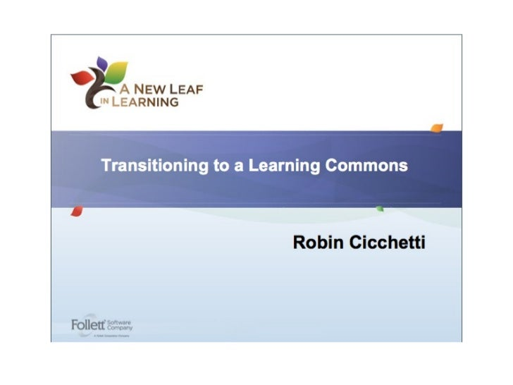 Follet Transition to Learning Commons