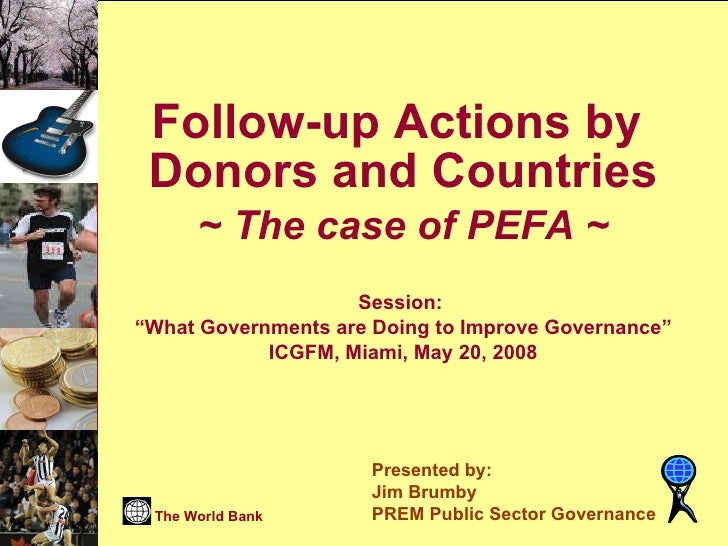 Follow up actions by donors and countries, the case of pefa