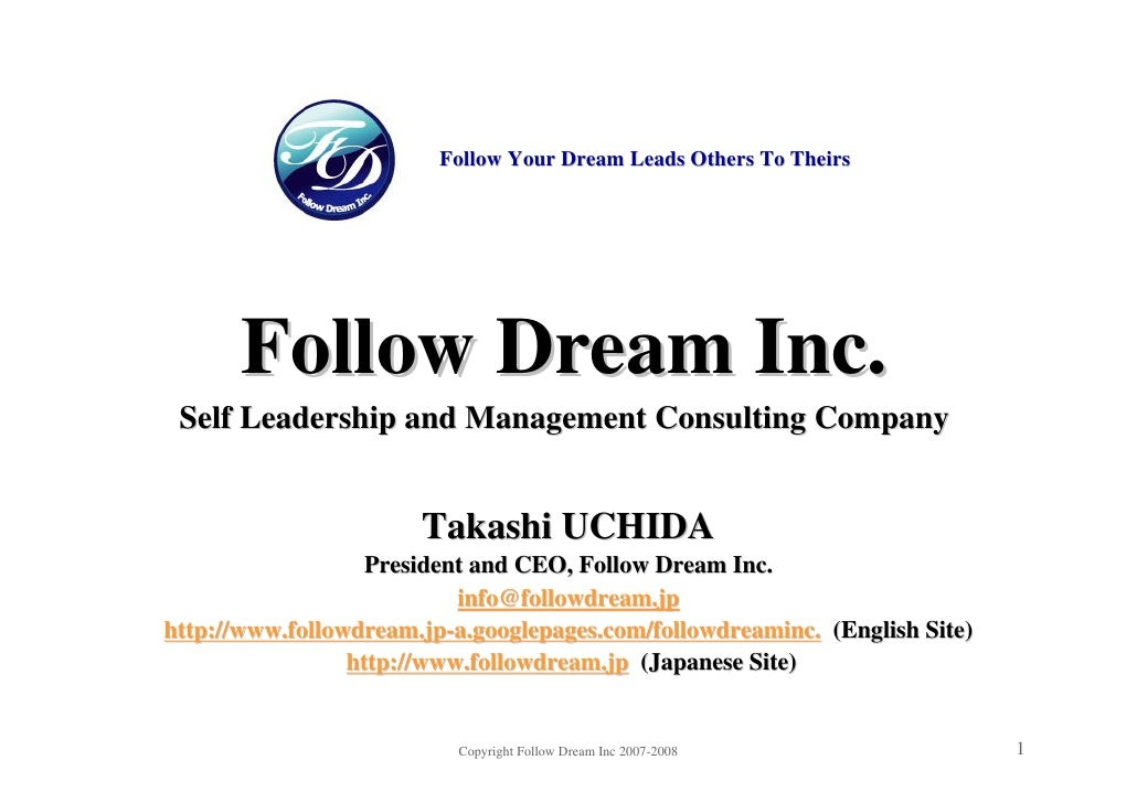 Self Leadership and Management Consulting: Follow Dream