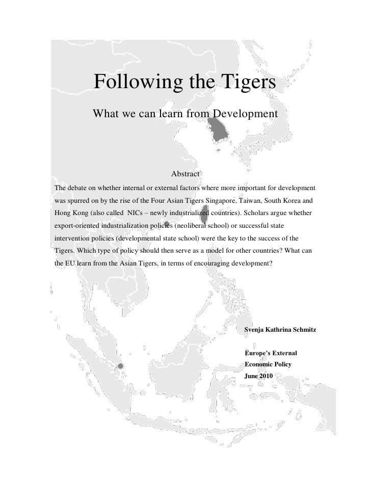 Following the Tigers             What we can learn from Development                                         AbstractThe de...