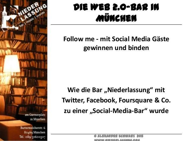 """Die Web 2.0-Bar in        MünchenFollow me - mit Social Media Gäste      gewinnen und binden  Wie die Bar """"Niederlassung"""" ..."""