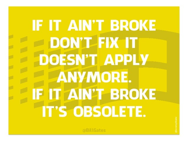if it ain t broke don t fix it State-by-state smart contract laws if it ain't broke, don't fix it or, in plain english: if it ain't broke, don't fix it for more on this topic.