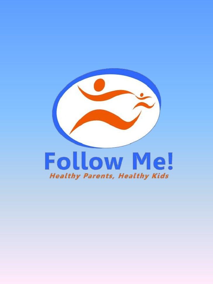 Follow Me 2010 Presentation