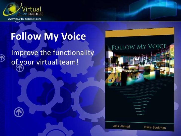 Virtual Teams - Follow-my-Voice - the definitive book for virtual team success!