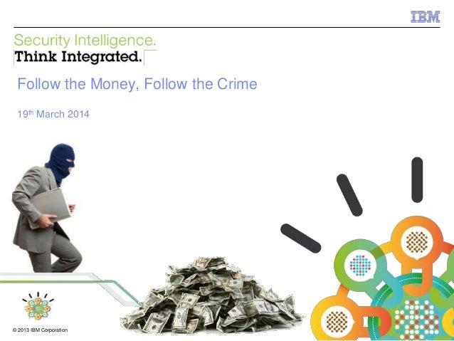 Follow the Money, Follow the Crime