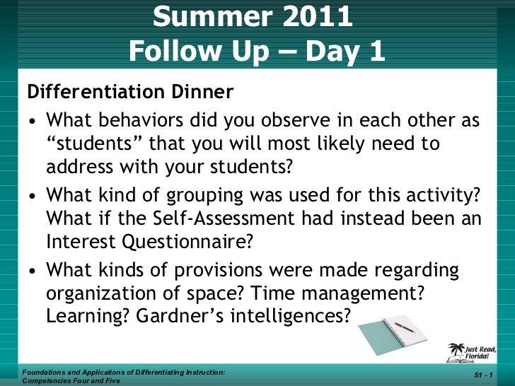 Summer 2011  Follow Up – Day 1 <ul><li>Differentiation Dinner </li></ul><ul><li>What behaviors did you observe in each oth...