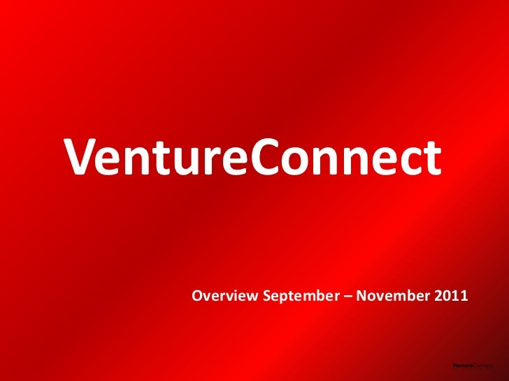 Follow up VentureConnect 2011