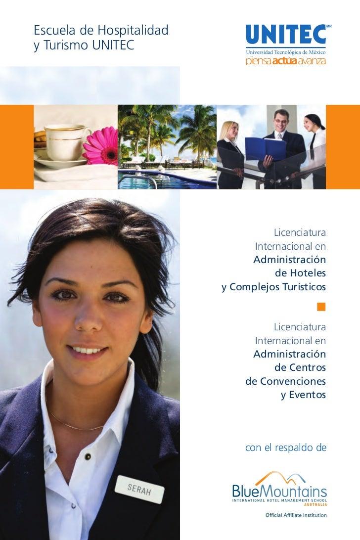 Escuela de Hospitalidady Turismo UNITEC                                     Licenciatura                                In...