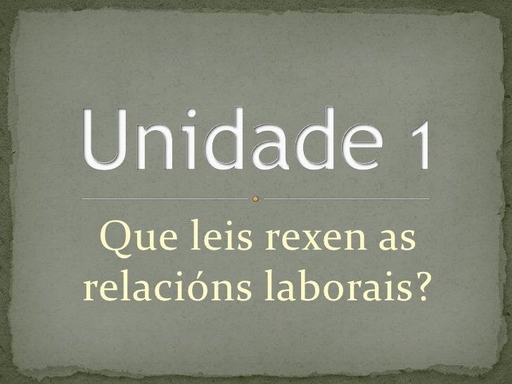 Que leis rexen asrelacións laborais?