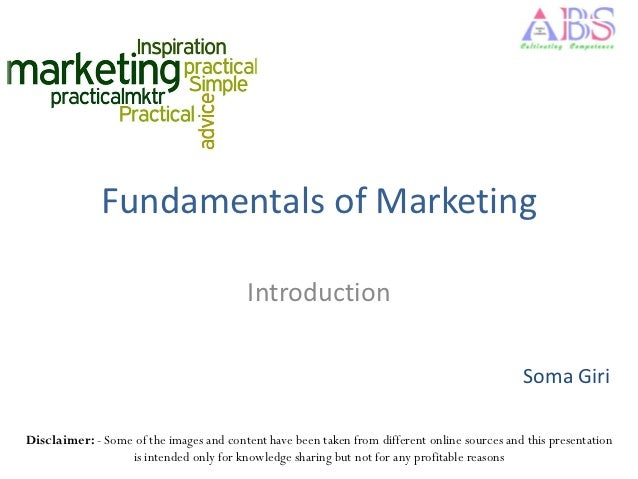 Fundamentals of Marketing                                          Introduction                                           ...