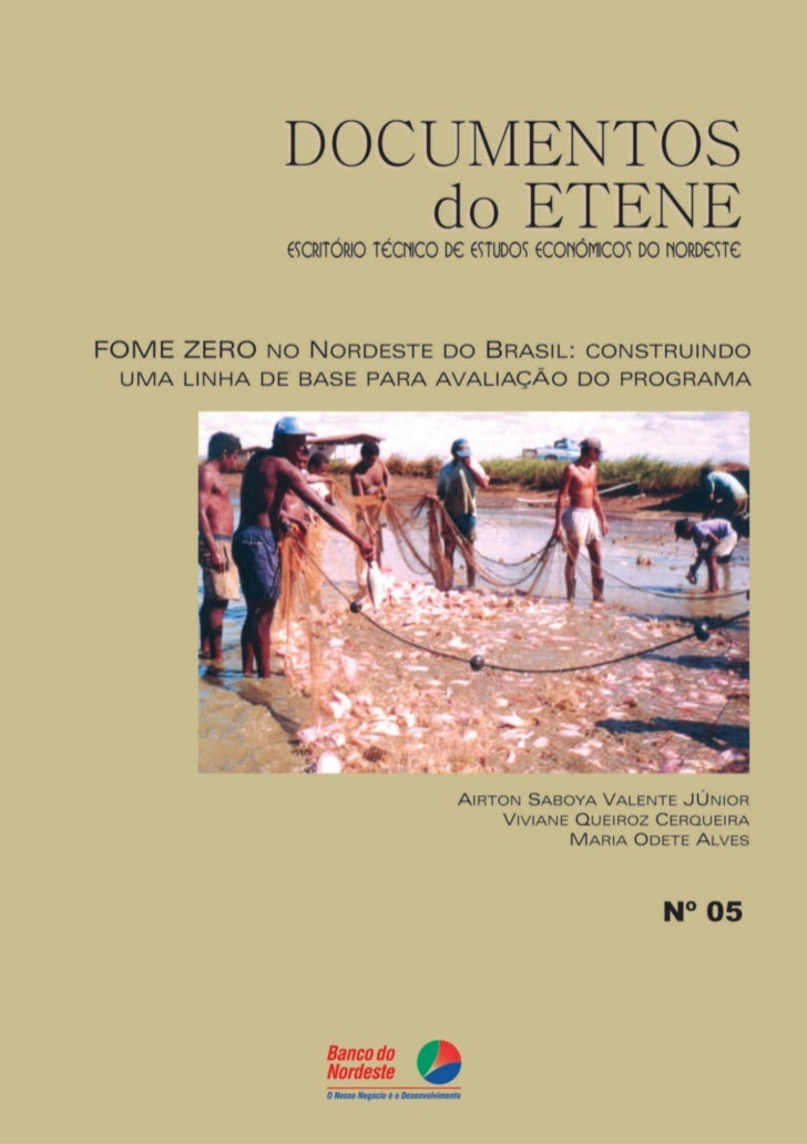 FOME ZERO NO NORDESTE DO BRASIL: CONSTRUINDO UMA LINHA DE BASE  PARA AVALIAÇÃO DO PROGRAMA
