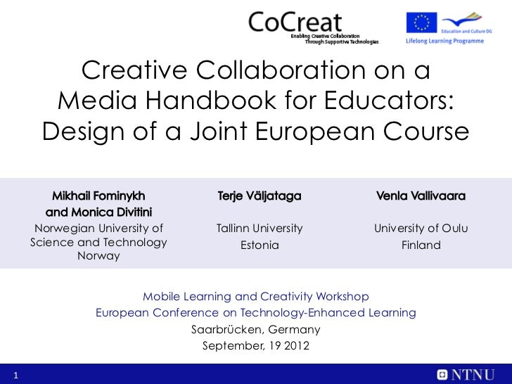 Creative Collaboration on a       Media Handbook for Educators:      Design of a Joint European Course        Mikhail Fomi...