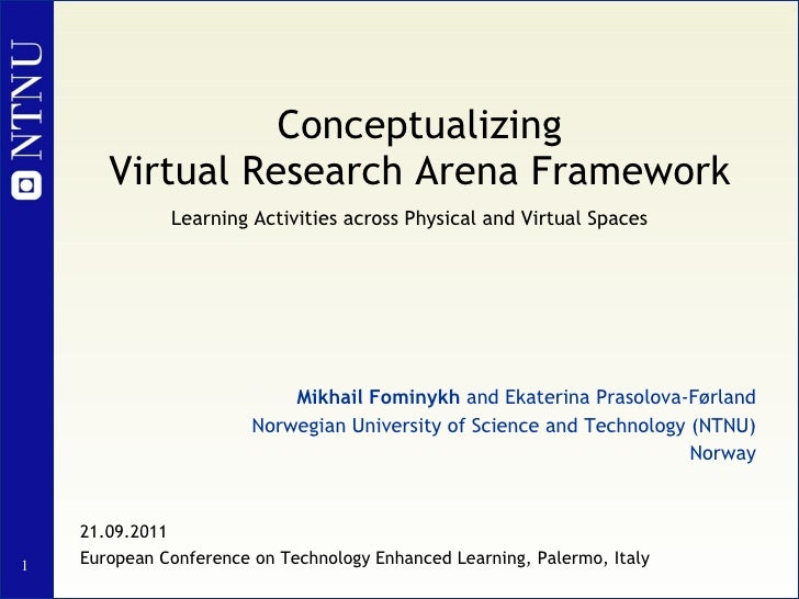 Conceptualizing Virtual Research Arena Framework: Learning Activities across Physical and Virtual Spaces