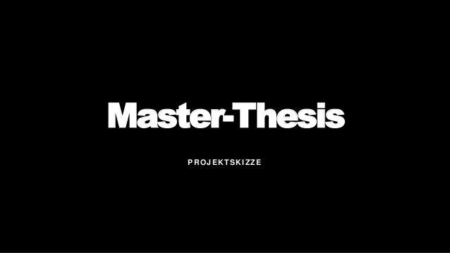Master-Thesis PROJEKTSKIZZE