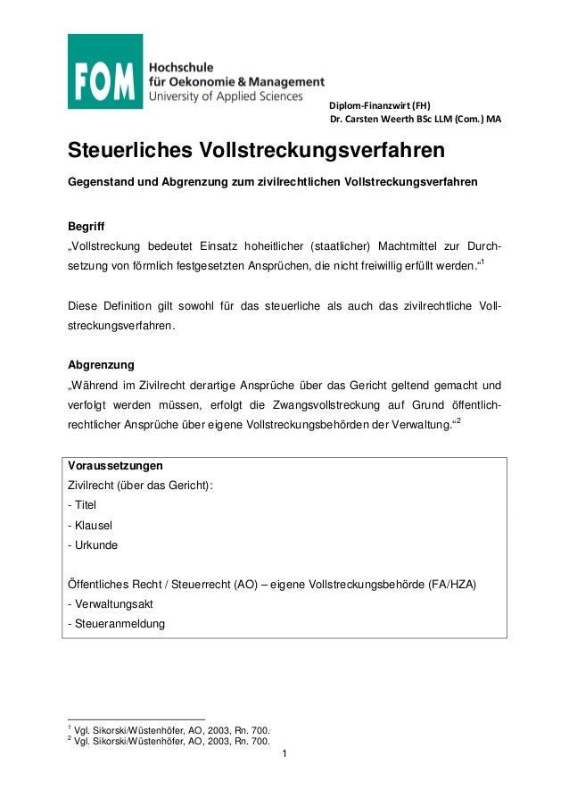 Diplom-Finanzwirt (FH) Dr. Carsten Weerth BSc LLM (Com.) MA 1 Steuerliches Vollstreckungsverfahren Gegenstand und Abgrenzu...