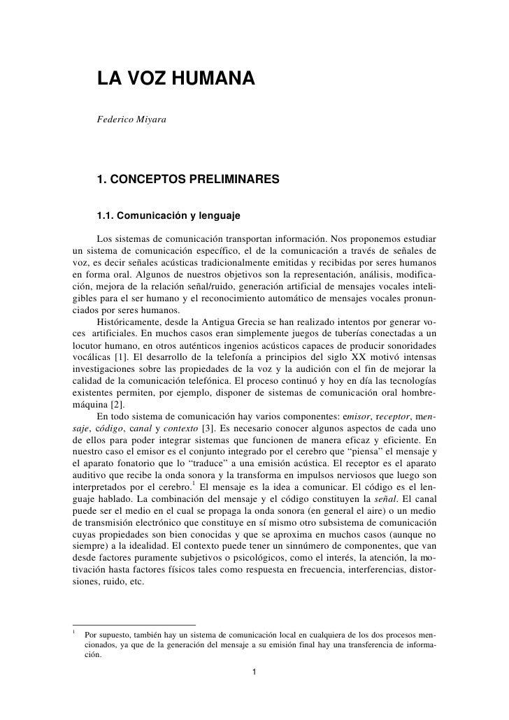 LA VOZ HUMANA        Federico Miyara            1. CONCEPTOS PRELIMINARES         1.1. Comunicación y lenguaje        Los ...