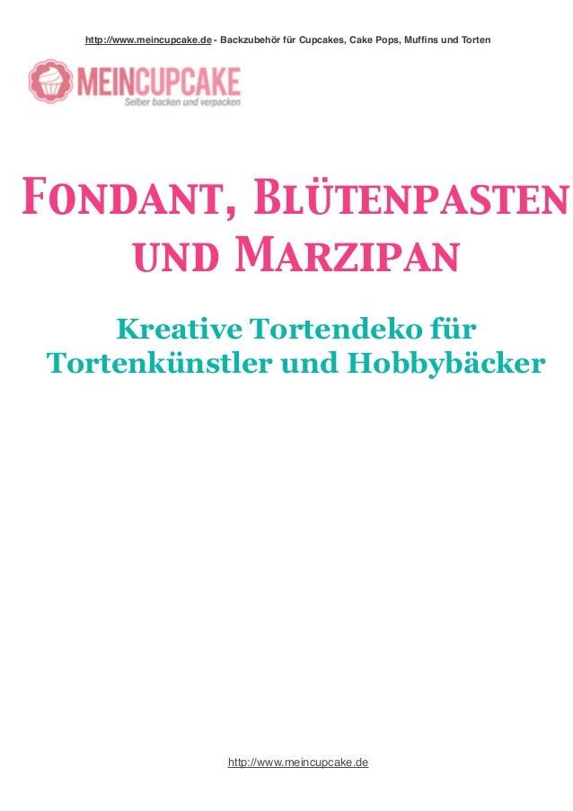 http://www.meincupcake.de - Backzubehör für Cupcakes, Cake Pops, Muffins und Torten  Fondant, Blütenpasten  und Marzipan  ...