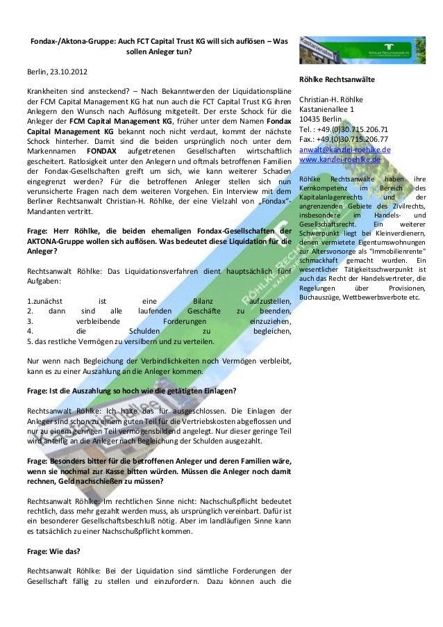 Fondax-/Aktona-Gruppe: Auch FCT Capital Trust KG will sich auflösen – Was sollen Anleger tun?  Berlin, 23.10.2012  Krankhe...