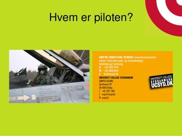 Hvem er piloten?