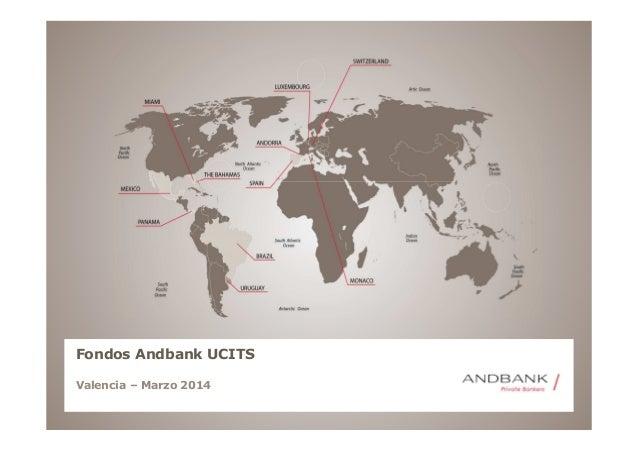 Fondos Andbank UCITS Valencia – Marzo 2014