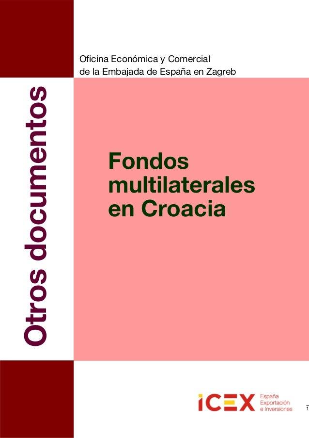 Fondos multilaterales en croacia 2013