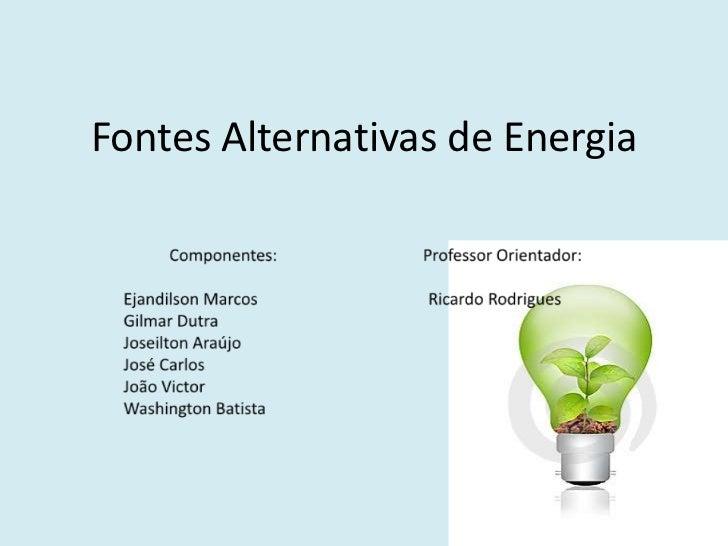 Fontes Alternativas de Energia