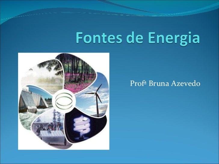 Profª Bruna Azevedo