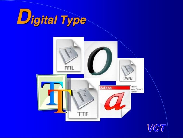 VCT Digital Type