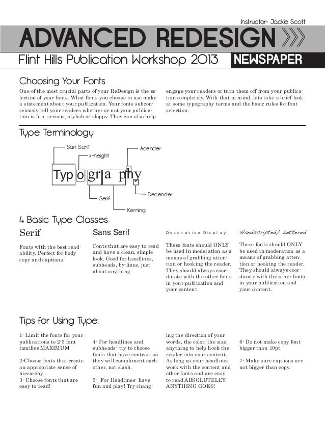 Advanced ReDesign NewspaperFlint Hills Publication Workshop 2013 Instructor- Jackie Scott One of the most crucial parts of...