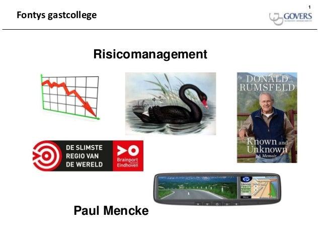 1Fontys gastcollege                 Risicomanagement            Paul Mencke