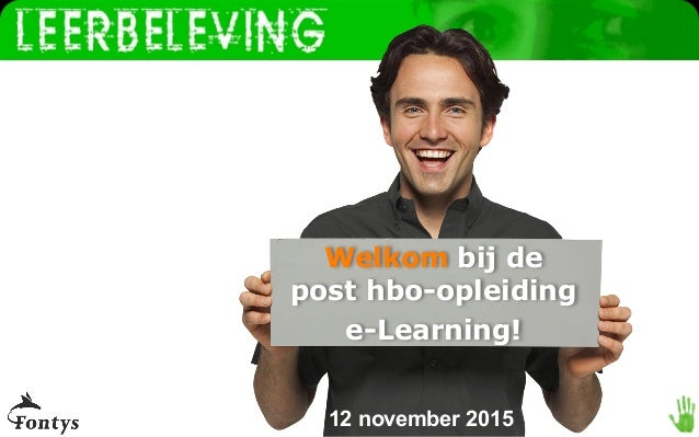 Fontys post hbo opleiding e learning avond 1 for Opleiding hovenier hbo