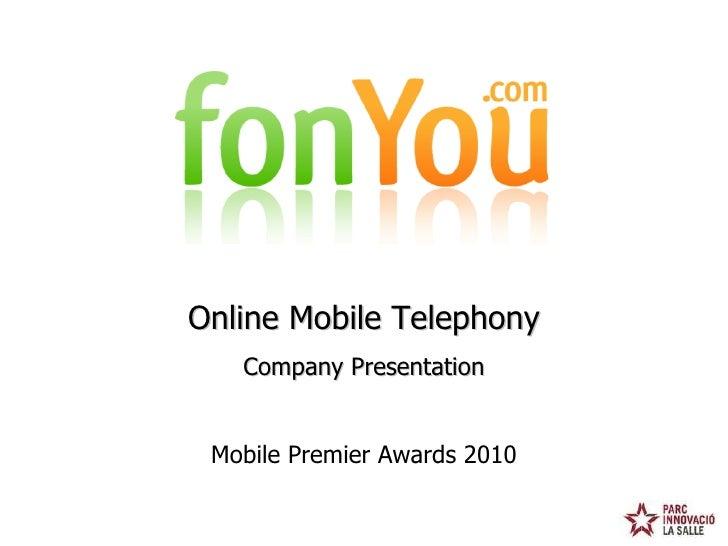 Mobile Premier Awards 2010 Online Mobile Telephony Company Presentation