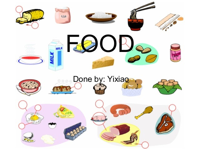 FOODDone by: Yixiao