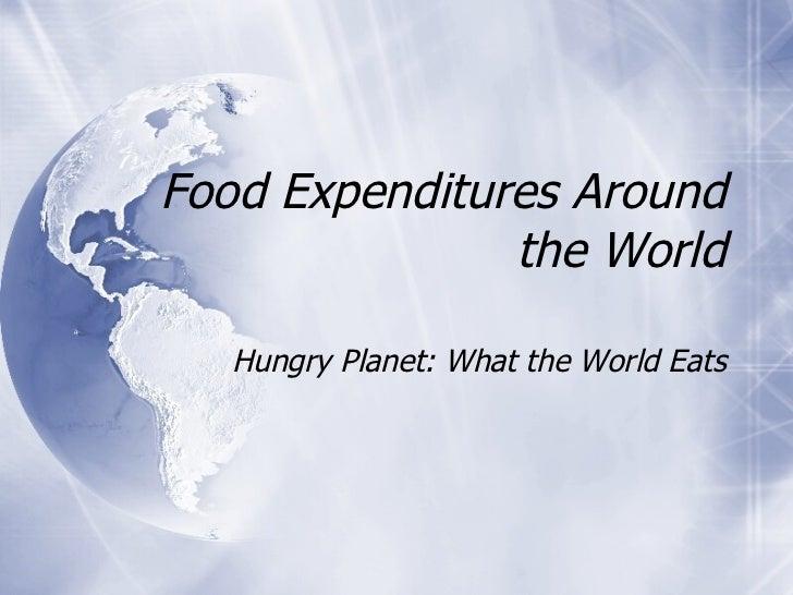Food Expenditures Around The World
