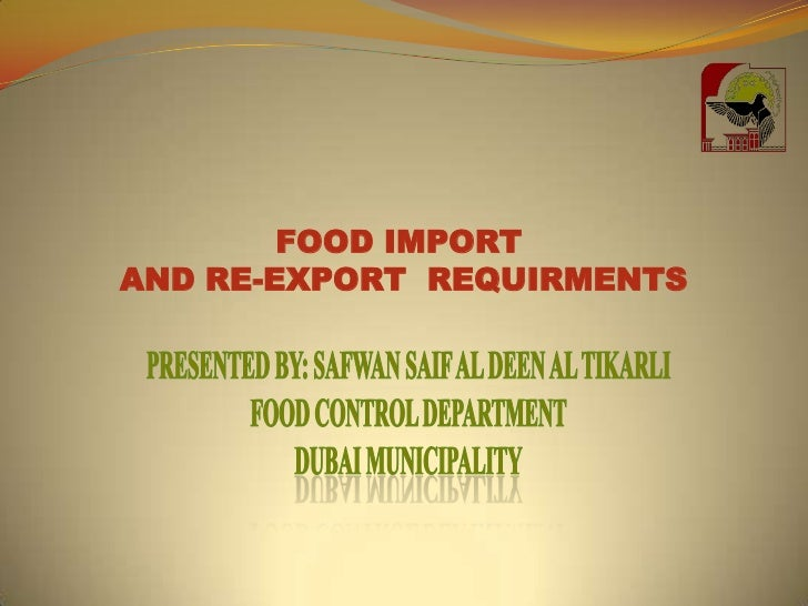 Food Importing & Re-Expor Recuirments in the UAE