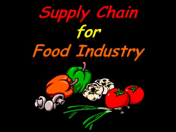 Supply Chain     forFood Industry